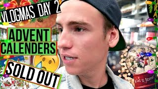 Advent Calenders SOLD OUT! | Vlogmas Day 2