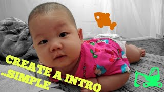 """CREATE A SIMPLE INTRO. """" FAMILY IS NUMBER 1"""" 🕍💒 