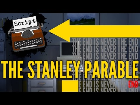 SCRIPT - The Stanley Parable