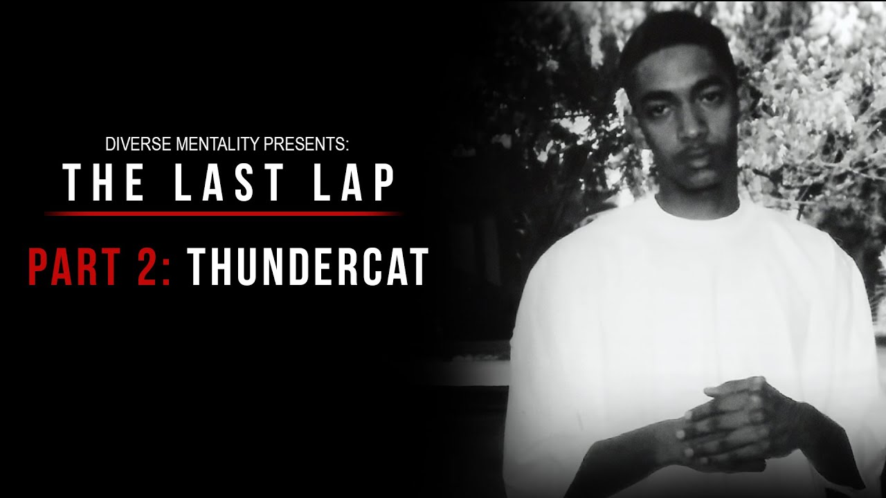 Nipsey Hussle: The Last Lap (Documentary) | Part 2: Thundercat