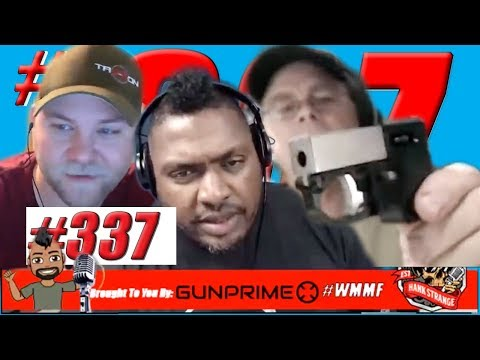 Podcast #337 -FreeForAll Monday: Can We Get 2A Sanctuaries In Every State? Hank Strange WMMF Podcast