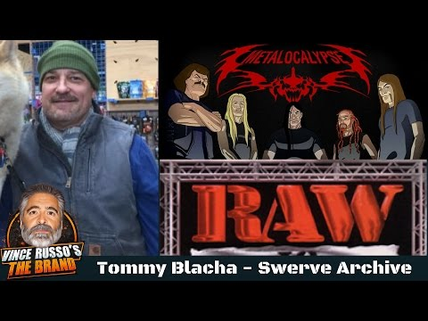Tommy Blacha  RAW  Metalocalypse  Shoot  w Vince Russo  Swerve Archive
