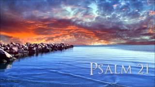 Psalm 21 - King James Version