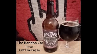 The Beer Dog Reviews - The Bandon Car by Lord's Brewing