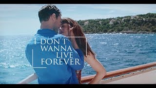 Anastasia / Christian / I don't wanna live forever