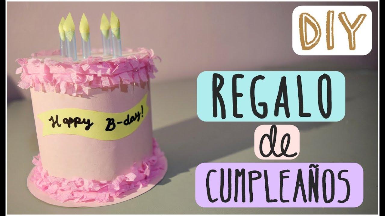 DIY Regalo De Cumpleaños YouTube