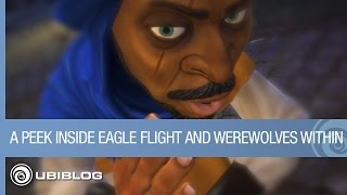 A Peek Inside Eagle Flight and Werewolves Within