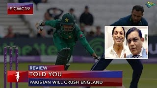 I told you Pakistan Will Win | World Cup 2019 | Shoaib Akhtar