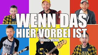"""Tobias Mann: """"Wenn das hier vorbei ist …"""""""