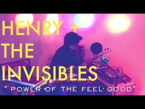 "Henry + The Invisibles ""Power of the Feel Good"" - Loop Performance"
