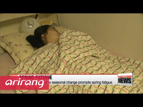 Body's adjustment to seasonal change leads to spring fatigue