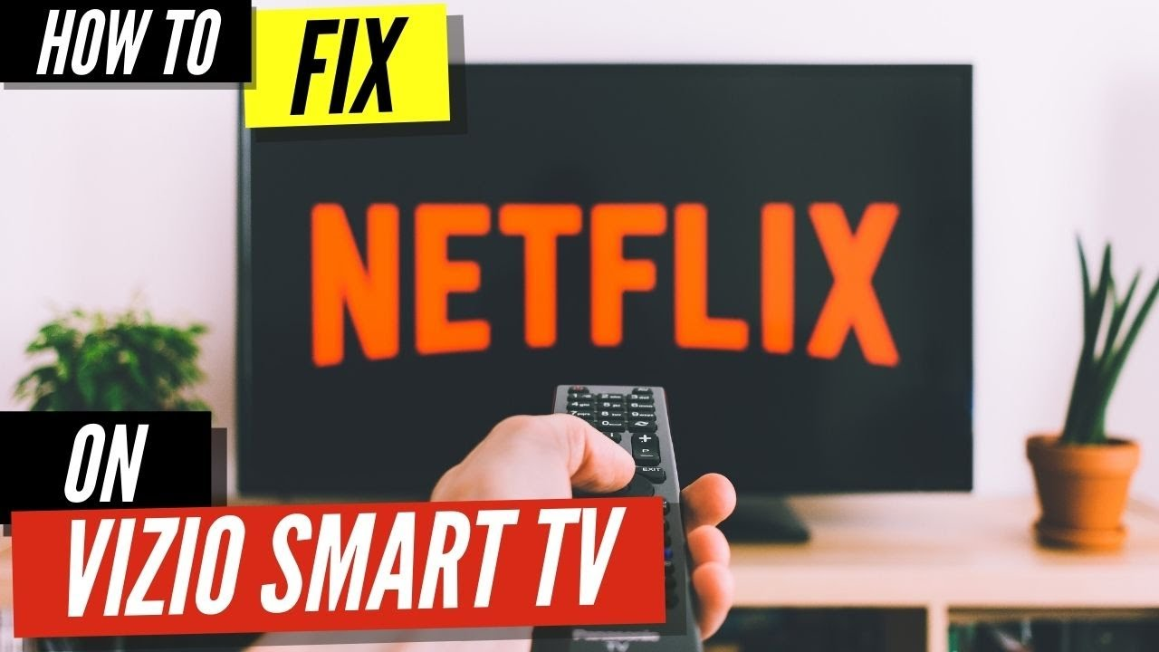 maxresdefault - How To Get Netflix On My Vizio Smart Tv