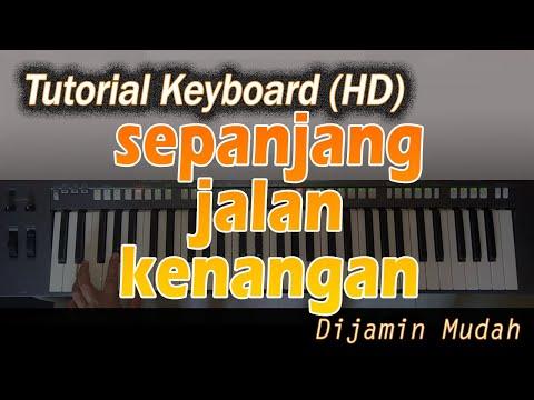 SEPANJANG JALAN KENANGAN [Belajar Keyboard Praktis]
