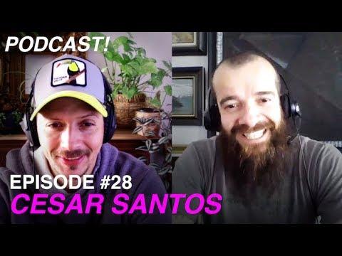What DRIVES an ARTIST? - Episode #28 - CESAR SANTOS