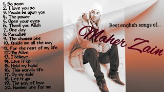 A collection of Maher Zain's english songs..