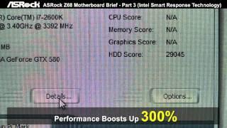 ASRock Z68 Motherboard Brief - Part 3 (Intel Smart Response Technology)