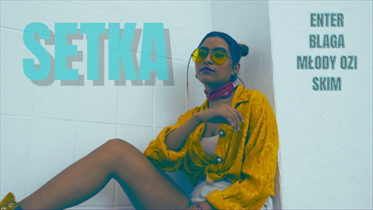 Enter - SETKA (ft. Blaga, Młody Ozi, SKIM) (prod. Enter) (2021)
