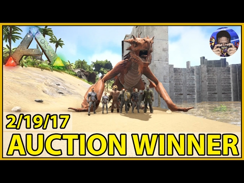 AUCTION WINNER (2/19/17) - ARK: Survival Evolved - LOST ARK -  [S4:E9]