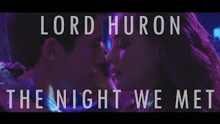 Lord Huron - The Night We Met (Unofficial video)