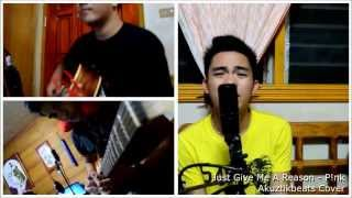 Akuztikbeats - Just Give Me A Reason by P!nk - Cover