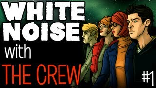 White Noise with The Crew: Scary Game with Funny Facecam Action! (Part 1)