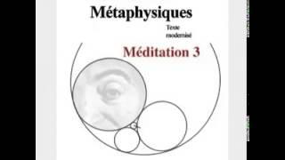 Méditations métaphysiques - Troisième méditation