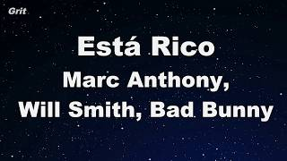 Está Rico - Marc Anthony, Will Smith, Bad Bunny Karaoke 【With Guide Melody】 Instrumental