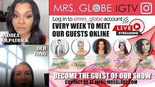 MRS.GLOBE IGTV WITH ANDREA KILPATRICK - MRS.CLASSIQUE GLOBE 2018 & DEB TONG