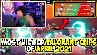 MOST VIEWED VALORANT CLÏPS OF APRIL 2021! (MUST WATCH!)