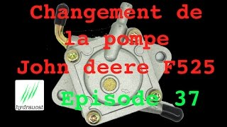 Changement de pompe à essence John deere F525