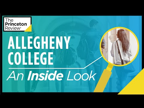 Inside Allegheny College | What It's Really Like, According to Students | The Princeton Review