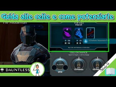 Dauntless || Guida Alle Celle E Come Potenziarle (ITA)