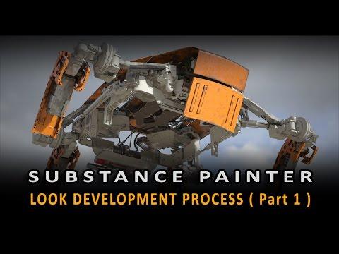 Substance Painter: Look Development ( part 1 )