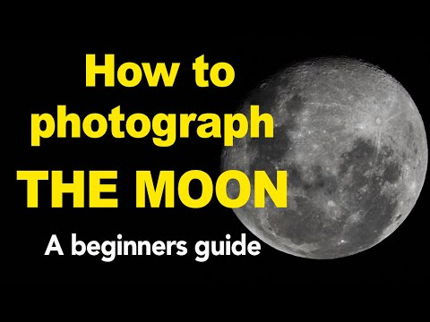 Moon Photography for Beginners - How to photograph the moon with a Nikon or Canon DSLR Camera