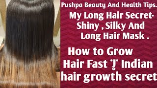 My Long Hair Secret Shiny Silky And Long Hair Mask Pushpa Beauty And Health Tips