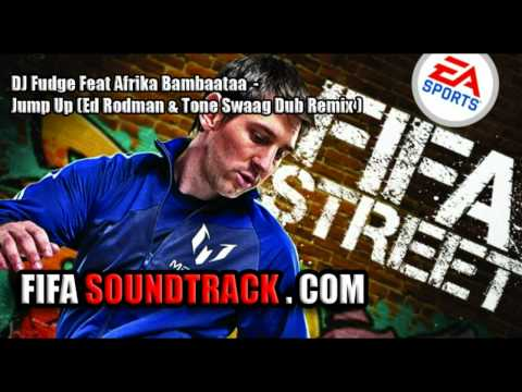 DJ Fudge Feat Afrika BambaaTaa - Jump Up -  FIFA Street 2012 Soundtrack