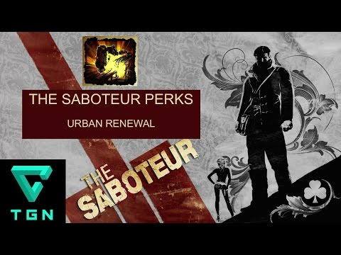 The Saboteur Perk Urban Renewal