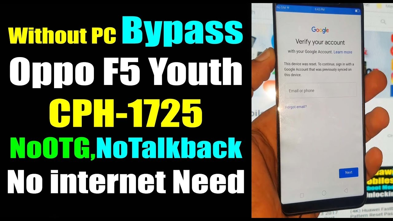 Oppo F5 Youth CPH1725 FRP Remove Google Account Bypass Without PC