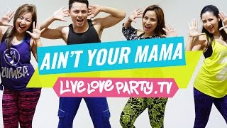 Aint Your Mama by JLo | Zumba® | Dance Fitness | Live Love Party