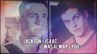 Jackson and Isaac | It Was Always You (HBD Alejandra)