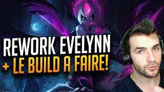 REWORK EVELYNN & LE Build OP PréSaison 8 ! League of Legends