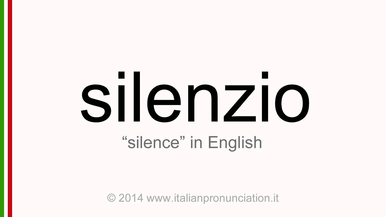 how to say silence in italian