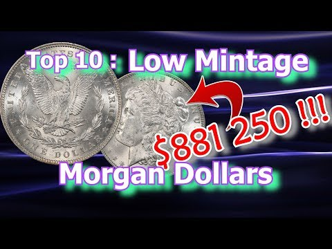 Top 10 Low Mintage Morgan Dollar Coins Worth Money