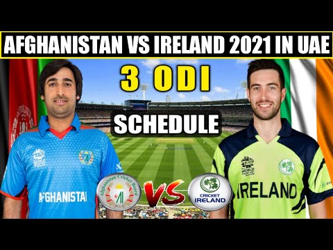 Afghanistan Vs Ireland 2021 in UAE Schedule, Time Table, Team Squad, All Details | AFG vs IRE Series
