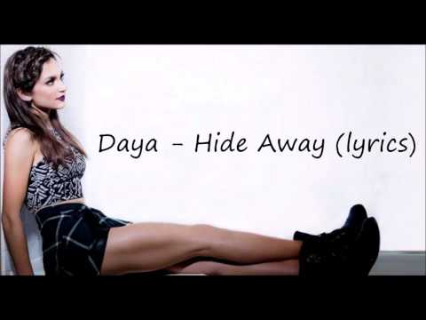 Daya - Hide Away (lyrics)