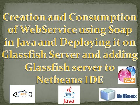WebService Soap In Java,deploying On Glassfish In Netbeans