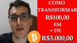 Como Ganhar Dinheiro Com Bitcoin? 100 Reais Em + De 3.000