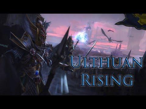 Ulthuan Rising Part 1. Total War: WARHAMMER 2
