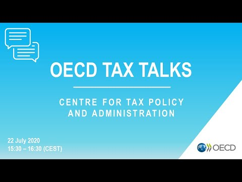 OECD Tax Talks #16 - Centre for Tax Policy and Administration