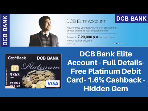 DCB Bank Elite Savings Account | DCB Bank Visa Platinum Debit Card - Flat 1.6% Cashback Hidden Gem 💎